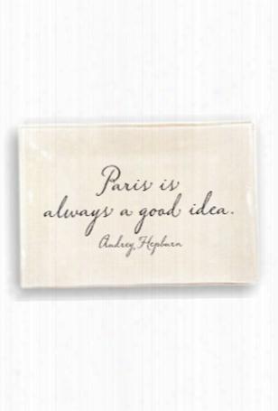 "Ben's Garden Decoupage Collection ""paris Is Always A Good Idea."