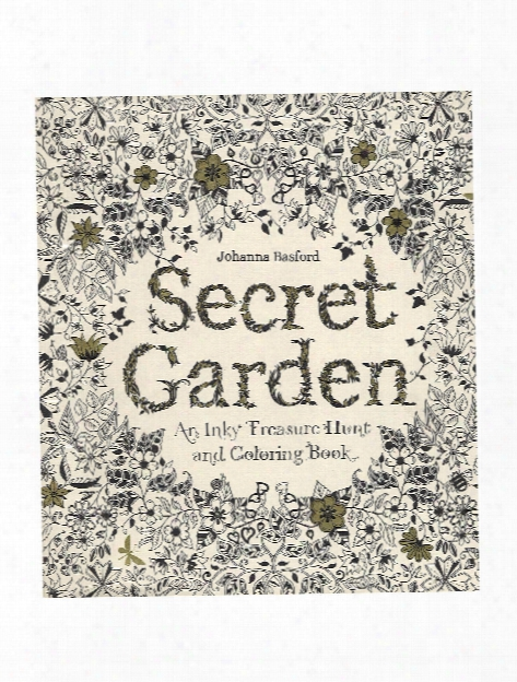 Secret Garden: An Inky Treasure Hunt & Coloring Book Each