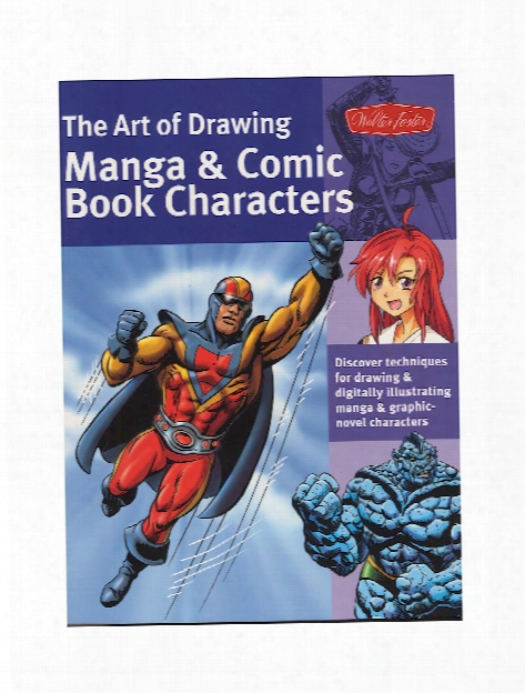 The Art Of Drawing Manga And Comic Book Characters Each