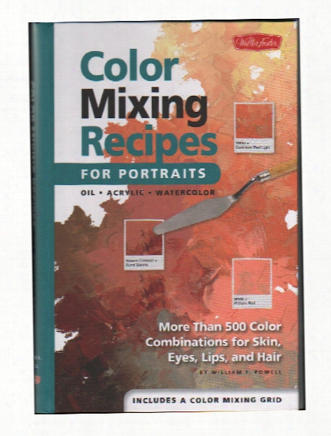 Color Mixing Recipes For Portraits Book Each