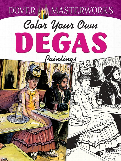 Masterworks: Color Your Own Coloring Book Manet