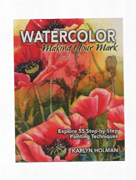Watercolor: Making Your Mark Each