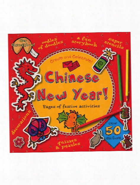 Chinese New Year Create And Celebrate Each