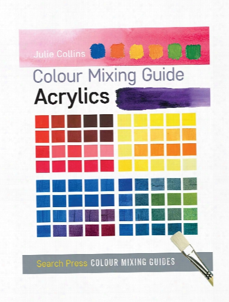 Colour Mixing Guide: Acrylics Each