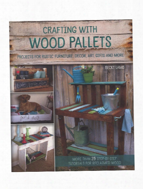 Crafting With Wood Pallets Each