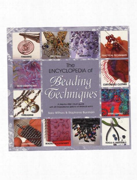 Encyclopedia Of Beading Techniques Each