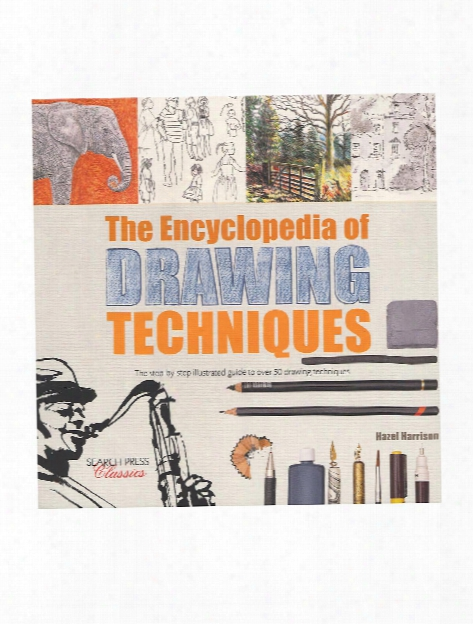 Encyclopedia Of Drawing Techniques Each