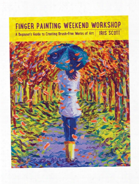 Finger Painting Weekend Workshop Each