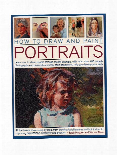 How To Draw & Paint Portraits Each