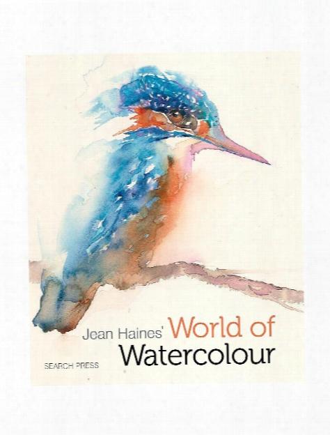 Jean Haines' World Of Watercolour Each