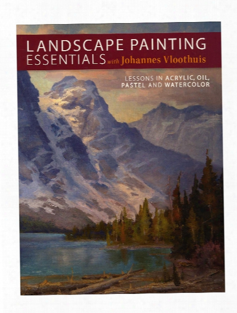 Landscape Painting Essentials With Johannes Vloothuis Each