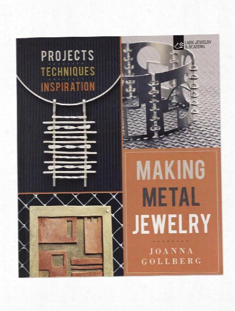 Making Metal Jewelry Each