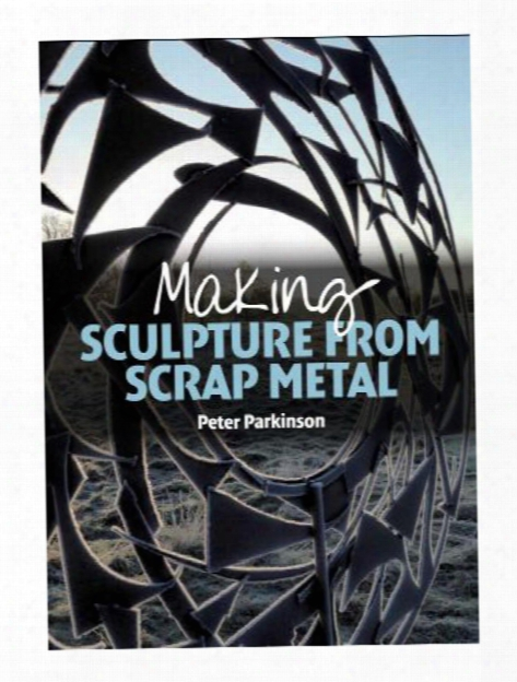 Making Sculpture From Scrap Metal Each