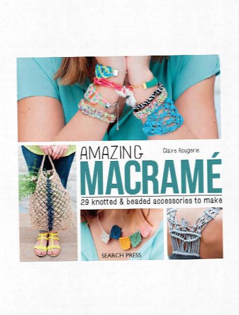 Amazing Macrame Each