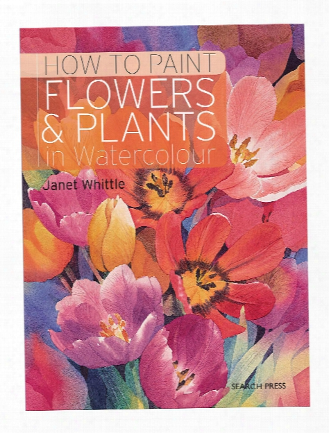 How To Paint Flowers & Plants Each