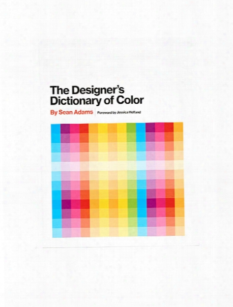 The Designer's Dictionary Of Color Each