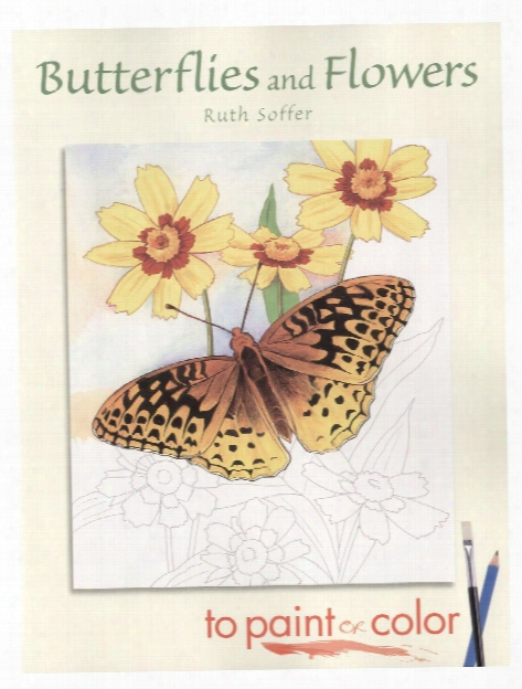 Butterflies And Flowers To Paint And Color Butterflies And Flowers To Paint And Color