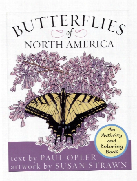 Butterflies Of North America: An Activity And Coloring Book Butterflies Of North America: An Activity And Coloring Book