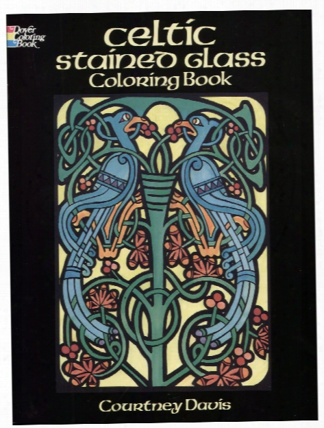 Celtic Stained Glass-coloring Book Celtic Stained Glass-coloring Book