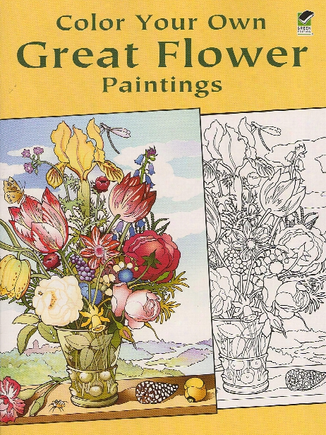 Color Your Own Great Flower Paintings Color Your Own Great Flower Paintings