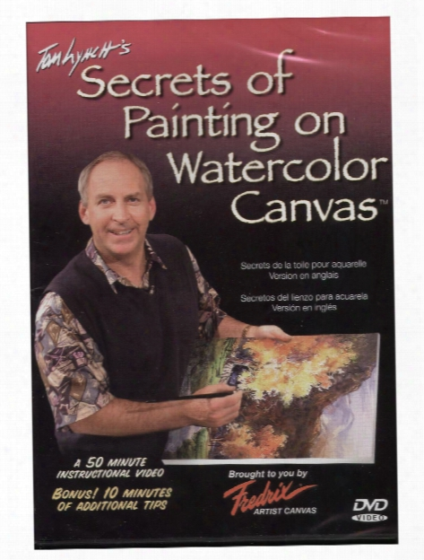 Tom Lynch's Secrets Of Painting On Watercolor Canvas Dvd Secrets Of Painting On Watercolor Canvas Dvd