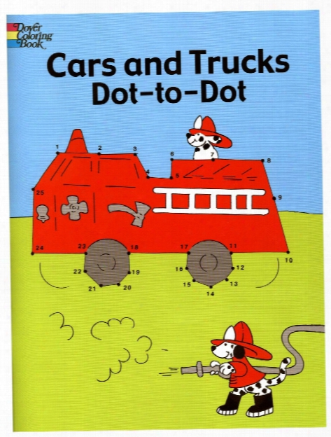 Cars And Trucks Doot-to-dot Cars And Trucks Dot-to-dot