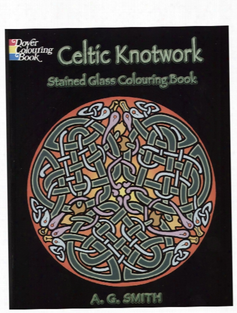 Celtic Knotwork Stained Glass Colouring Book Celtic Knotwork Stained Glass Colouring Book