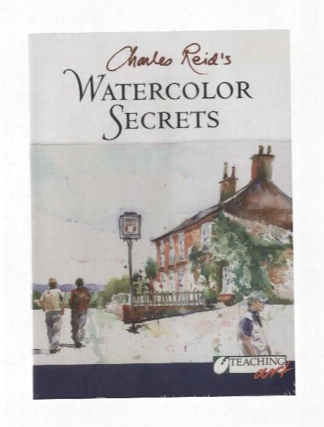 Charles Reid's Watercolor Secrets - Dvd Charles Reid's Watercolor Secrets - Dvd