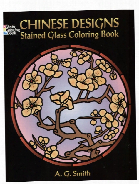 Chinese Designs Stained Glass Coloring Book Chinese Designs Stained Glass Coloring Book