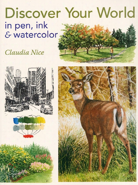 Discover Your World In Pen, Ink & Watercolor Each
