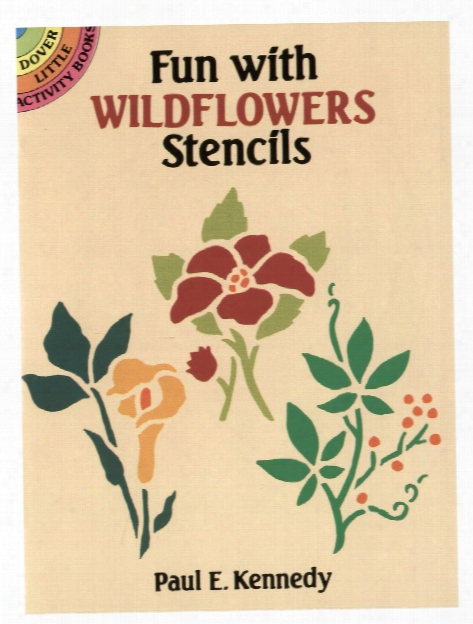 Fun With Wildflowers Stencils Fun With Wildflowers Stencils