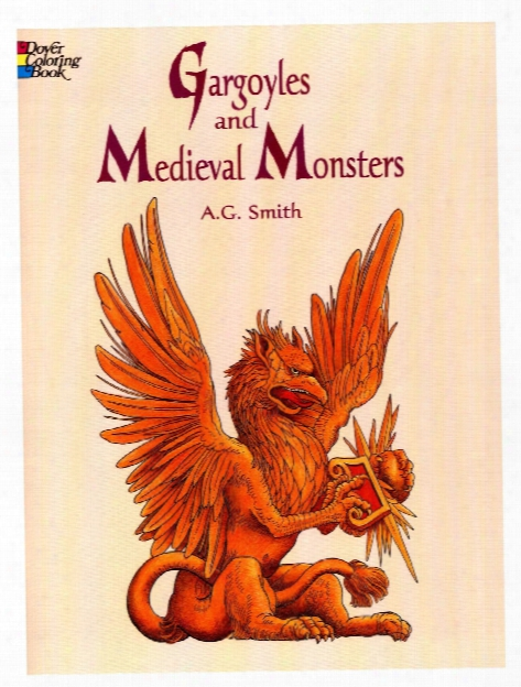 Gargoyles And Medieval Monsters Coloring Book Gargoyles And Medieval Monsters Coloring Book