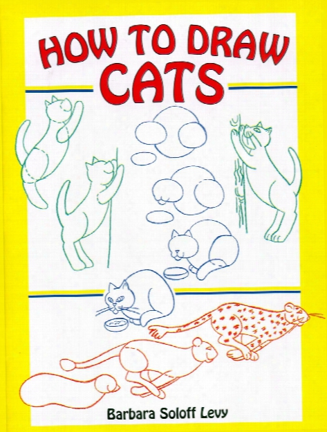 How To Draw Cats How To Draw Cats
