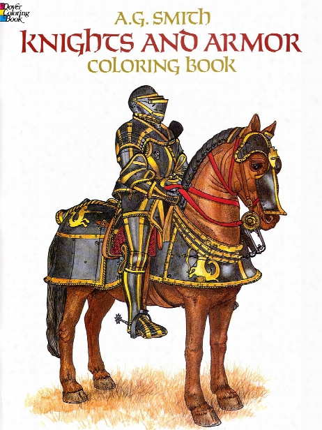 Knights And Armor Coloring Book Knights And Amor Coloring Book