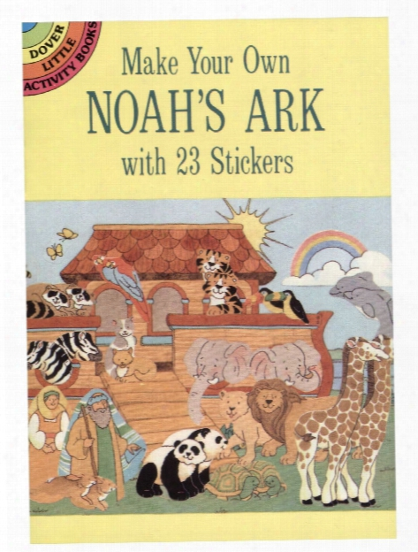 Make Your Own Noah's Ark With 23 Stickers Make Your Own Noah's Ark With 23 Stickers