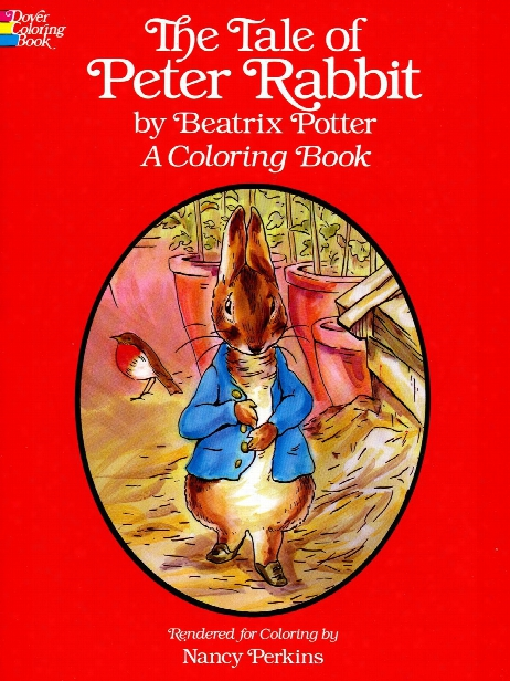 The Tale Of Peter Rabbit Coloring Book The Tale Of Peter Rabbit Coloring Book