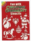 Fun with Christmas Ornaments Stencils Fun with Christmas Ornaments Stencils