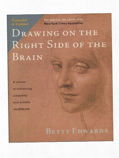 Drawing On The Right Side Of The Brain: The Definitive Deluxe Edition 320 Pages