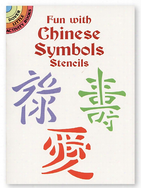 Fun With Chinese Symbols Stencils Fun With Chinese Symbols Stencils