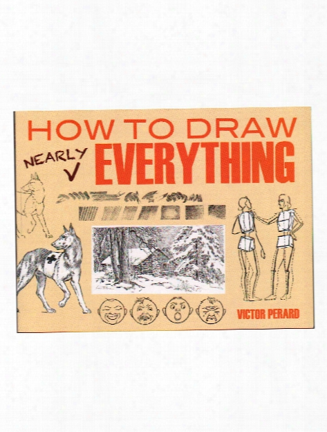 How To Draw Nearly Everything Each