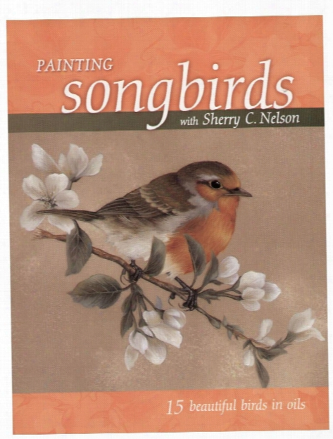 Painting Songbirds Painting Songbirds
