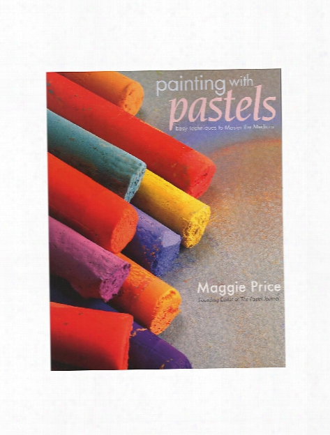 Painting With Pastels Painting With Pastels