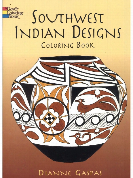 Southwest Indian Designs Coloring Book Southwest Indian Designs Coloring Book