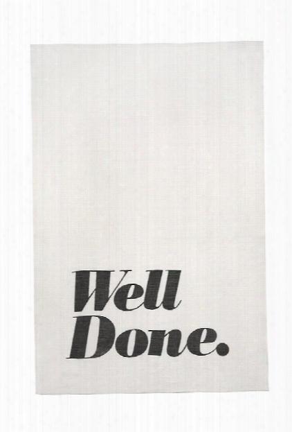 Well Done Tea Towel Design By Sir/madam