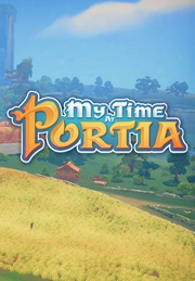 My Time At Portia - Early Access