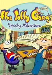The Jolly Gangs Spooky Adventure