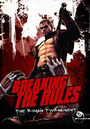 "Breaking The Rules �"" The Roman Tournament"