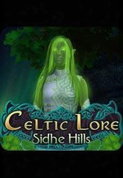 Celtic Lore: Sidhe Hills