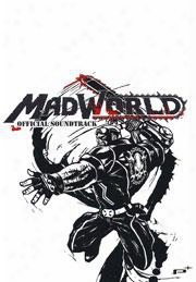 "Mad World Official Soundtrack �"" Explicit Album"