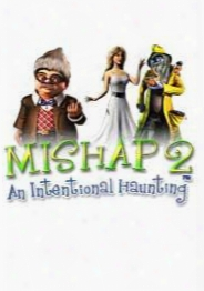 Mishap 2: An Intentional Haunting Standard Eddition